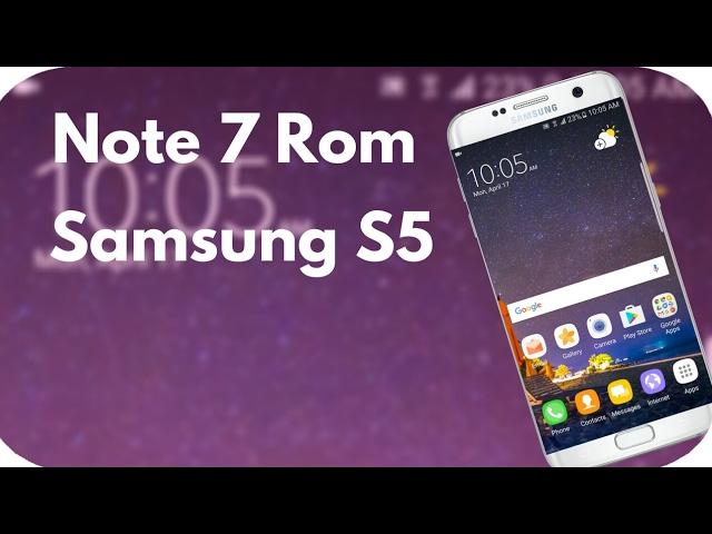 s5 rom note 7