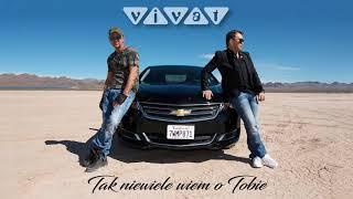 Zespół Vivat - Tak niewiele wiem o Tobie (Official Audio 2018)