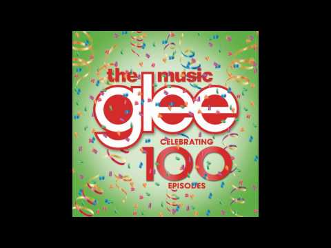Don't Stop Believin' (Glee Cast Version) [100 Episode Version/Season 5 Version] - FULL SONG HQ