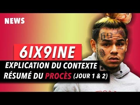 l'Affaire 6ix9ine | Explications du Contexte + Rsum du Procs Part.1