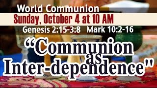 Communion as Inter-dependence - Pastor Dae Jung
