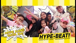 Hype Kang Bata Ka - Hype Beat (Grand Finals) | September 15, 2018