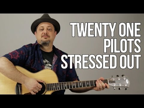 Twenty One Pilots - Stressed Out - Guitar Lesson - How to Play On Guitar