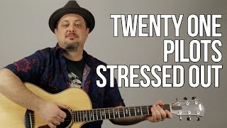 Gambar cover Twenty One Pilots - Stressed Out - Guitar Lesson - How to Play On Guitar