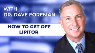 Getting Off Lipitor, Dave Foreman, ND, Tampa Bay Herbal Pharmacist