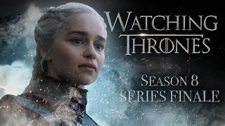 Game of Thrones Season 8 Episode 6 &#39The Iron Throne&#39 WATCHING THRONES FINALE