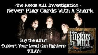 Watch Reeds Mill Investigation Never Play Cards With A Shark video