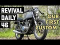 Revival's first custom bike is back in the shop! // Revival Daily 46