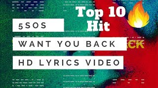 5 Seconds Of Summer - Want You Back (Lyrics Video)
