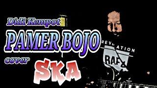 PAMER BOJO - Didi Kempot (cover ska) by Iwa Tipis