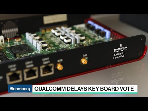 Why Qualcomm Delayed Its Shareholder Meeting
