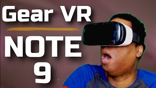 Secret To Using Gear VR  With A Note 9