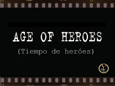 Tiempo de héroes (Age of Heroes - 2011-español)