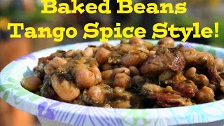 Baked Beans Tango Spice Style!