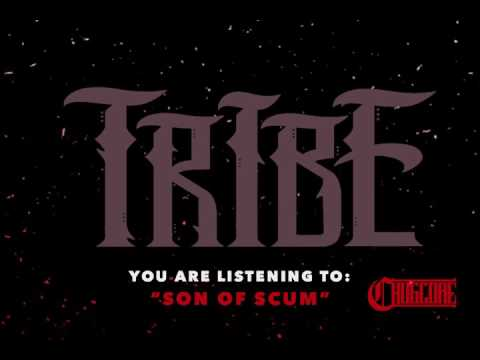 Tribe - Son of Scum (2017) Chugcore Exclusive