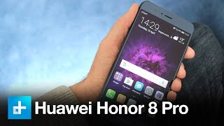 Huawei Honor 8 Pro Smartphone - Hands On Review