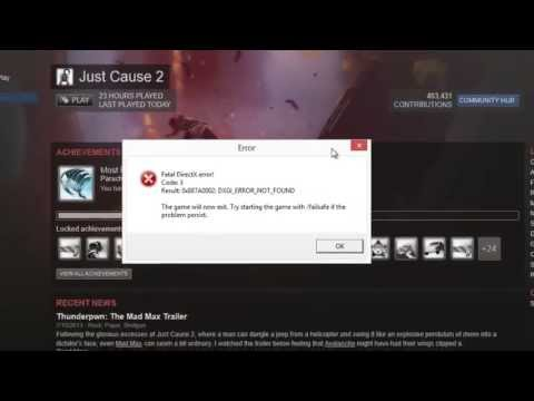 How to fix Just Cause 2 Fatal DirectX error Code: 3