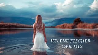 HELENE FISCHER  - Der MIX 2