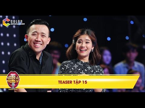 """Giọng ải giọng ai   teaser tập 15: Hoàng Yến Chibi ngây thơ đến mức Trường Giang """"khó hiểu"""""""