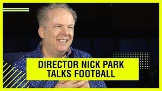 EARLY MAN - NICK PARK TALKS FOOTBALL