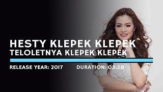 Download lagu Hesty Klepek Klepek - Teloletnya Klepek Klepek {Lyric}