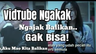 Video Ngajak Balikan versi#VidTube Ngakak download MP3, 3GP, MP4, WEBM, AVI, FLV Juni 2018