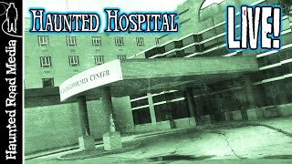 HAUNTED HOSPITAL PARANORMAL INVESTIGATION LIVE at St. Joseph's