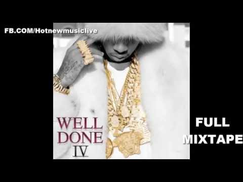 Tyga - Well Done IV [FULL MIXTAPE] *HOT MIX