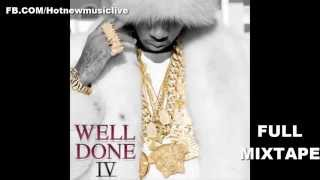 Tyga - Well Done IV [FULL MIXTAPE] *HOT MIX