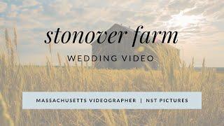 Justine & Anthony - Stonover Farm, Massachusetts Wedding Film