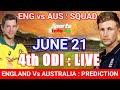 England vs Australia 4th ODI Live : Preview,Probable XI,Time, Date, Venue, Live Stream & TV