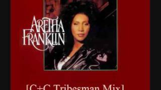 Aretha Franklin Deeper Love [C+C Tribesman Mix]