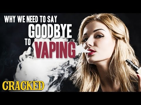 Why We Need To Say Goodbye To Vaping