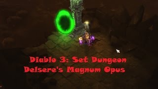diablo 3 set dungeon delsere s magnum opus