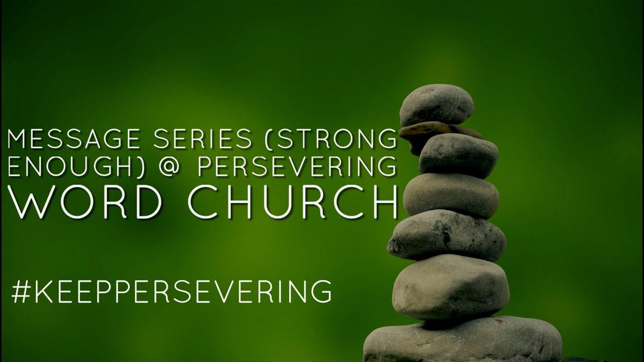 Clip From Message Series (Strong Enough) Week 3