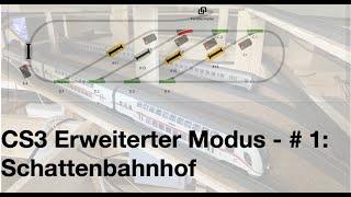 #22 CS3 Schattenbahnhofsteuerung mit Konditionen I Bau einer Modelleisenbahn I Märklin H0 C-Gleis