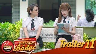 HỌC ĐƯỜNG ĐẠI CHIẾN | TRAILER TẬP 11 | SEASON 1 : THẦY GIÁO BÁ ĐẠO | Mì Gõ | Phim Học Đường Mới Nhất