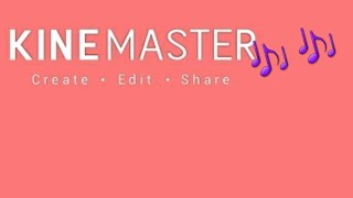 Download How to add music to Kinemaster! | Tutorial