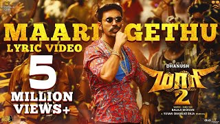 Maari 2 - Maari Gethu Lyric Video