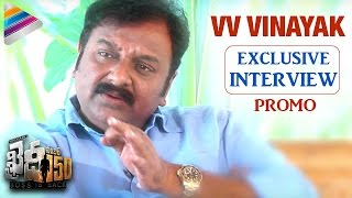VV Vinayak about Khaidi No 150 Movie | VV Vinayak Exclusive Interview Promo | Chiranjeevi | Kajal