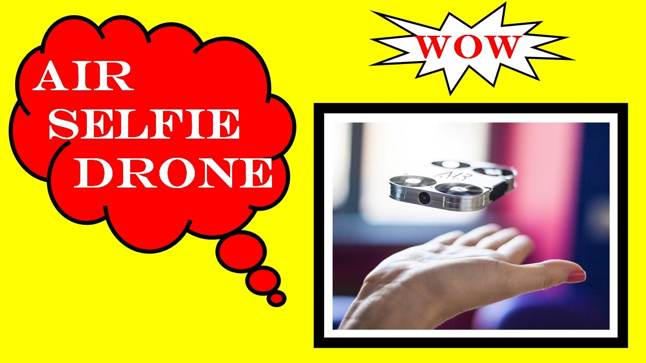 Hindi Air Selfie Drone With Price Features And Opinion