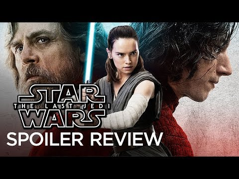 Star Wars: The Last Jedi – Movie Review (Spoilers)