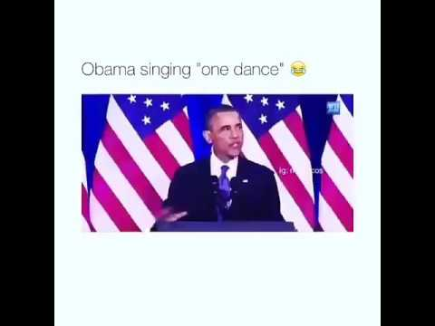 "OBAMA SINGING ""ONE DANCE""!!!"