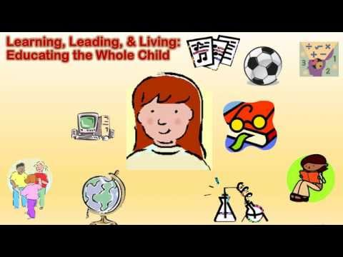 Learning Leading & Living: Educating the Whole Child