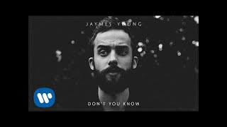 Jaymes Young - Don't You Know [Official Audio]