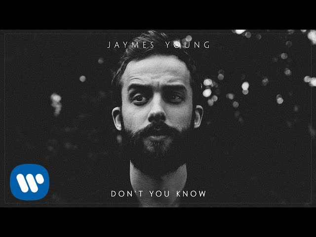 jaymes-young-dont-you-know-official-audio-jaymes-young