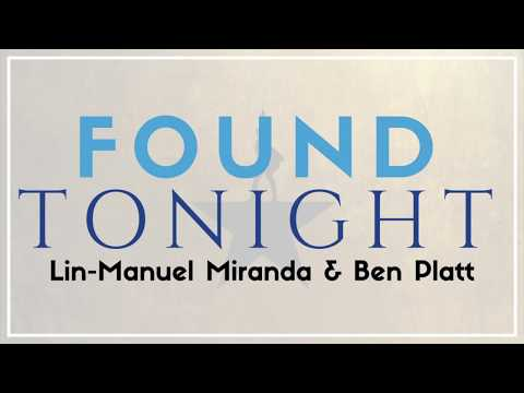 Lin-Manuel Miranda & Ben Platt  - Found Tonight | Lyrics