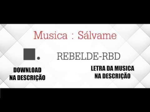 RBD - Sálvame Com Download e Letra.