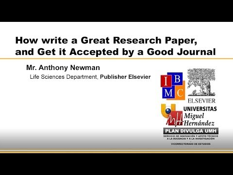HOW TO WRITE A GREAT RESEARCH PAPER, AND GET IT ACCEPTED BY A GOOD JOURNAL