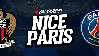 🔴 [ DIRECT / LIVE ] NICE - PSG // Club House ( OGCN - PARIS )
